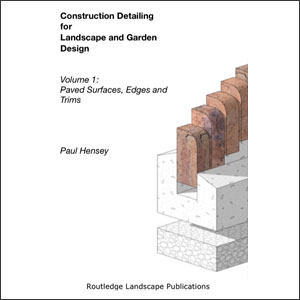 Construction Detailing for Landscape and Garden Design.